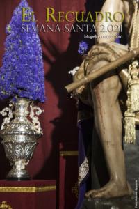 Cartel Blog El Recuadro Semana Santa 2021